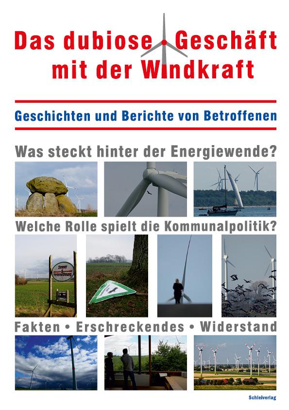 Magazin über dubiose Windkraftgeschäfte erscheint noch vor der Wahl